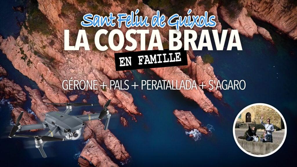 La Costa Brava en famille