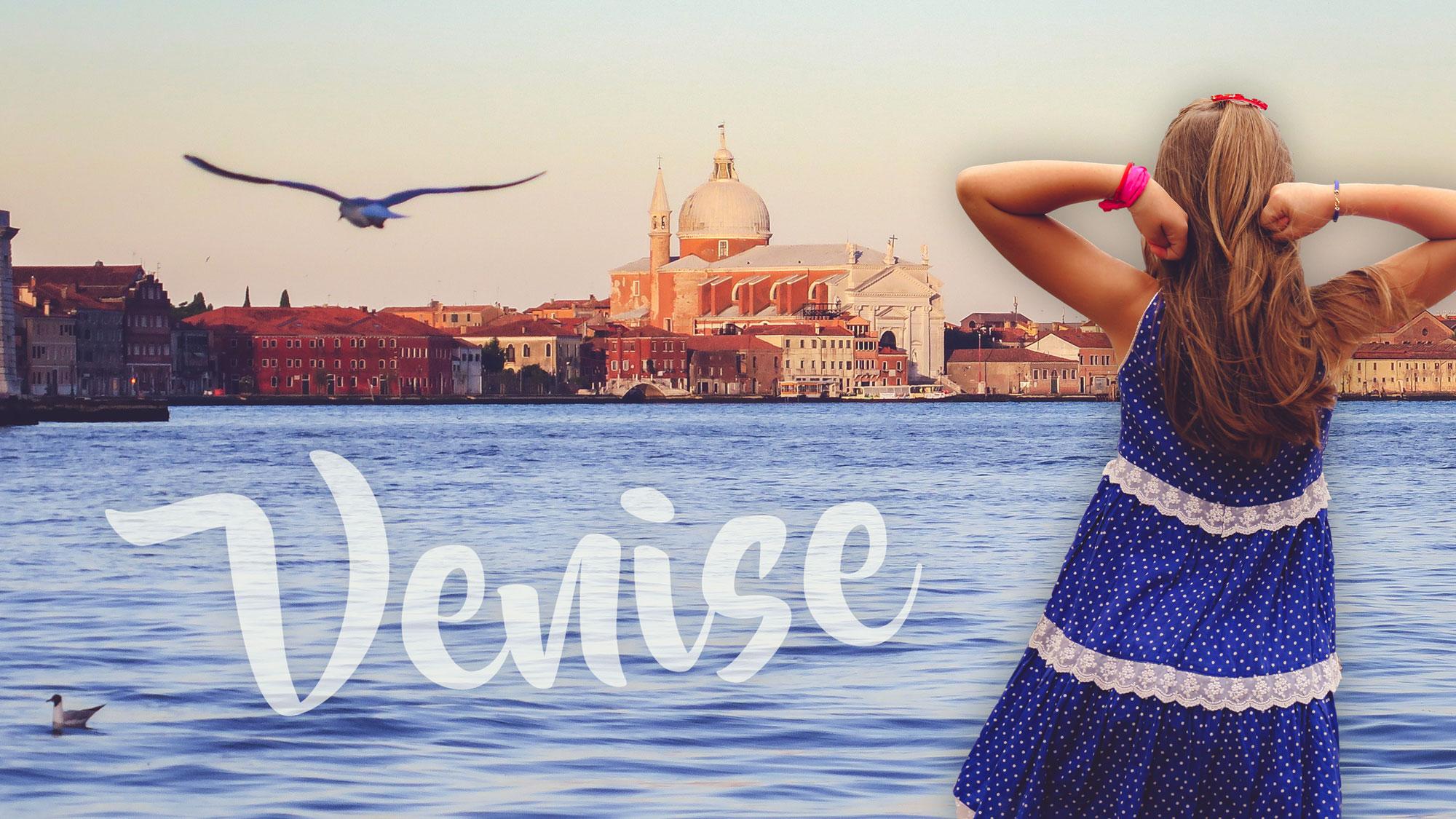 Visiter Venise en famille